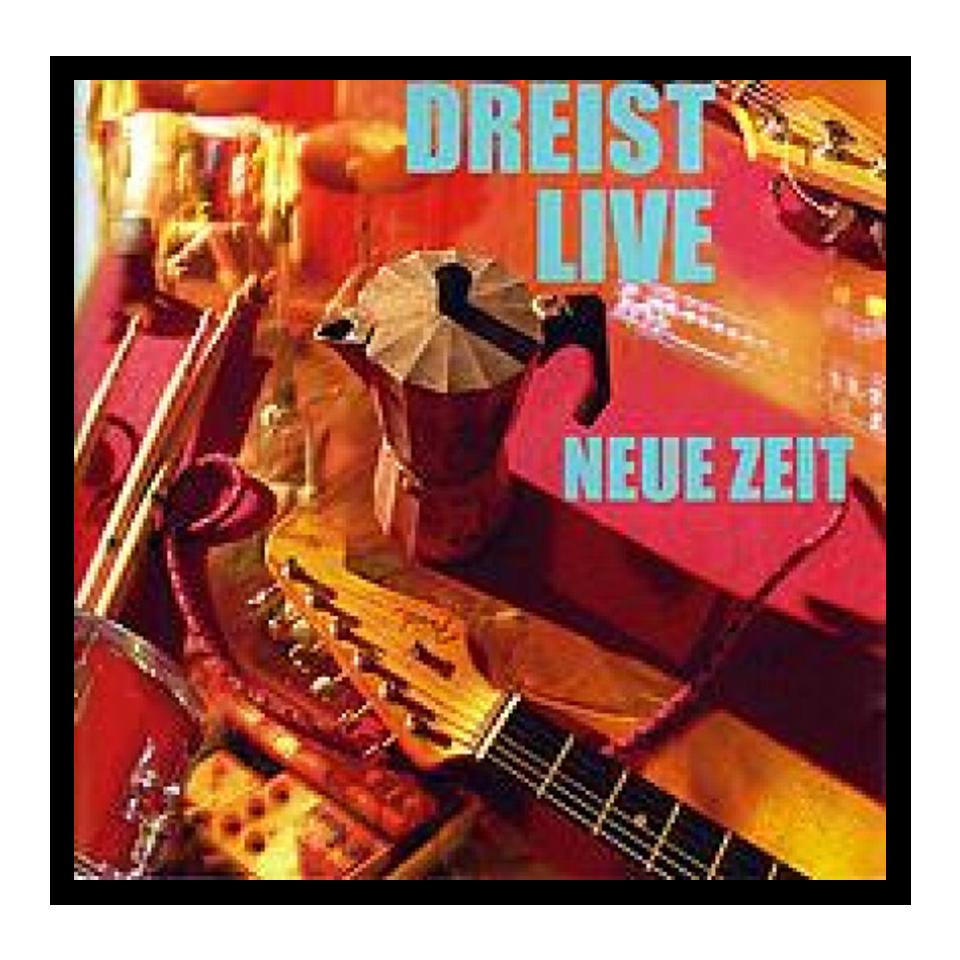 [CD] Dreist - Neue Zeit LIVE