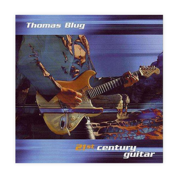 [CD] Thomas Blug - 21st Century Guitar